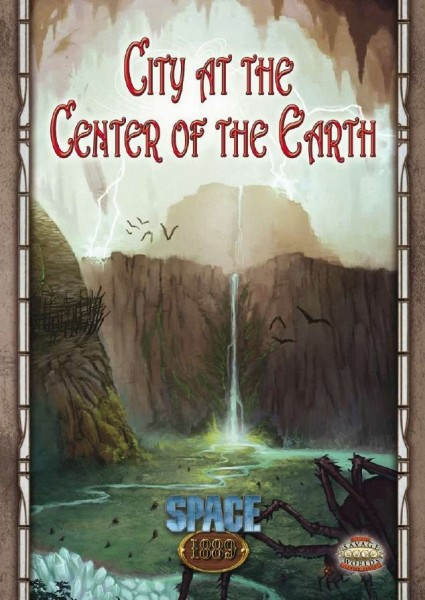 Space: 1889 - City at the Center of the Earth (Savage Worlds Edition)
