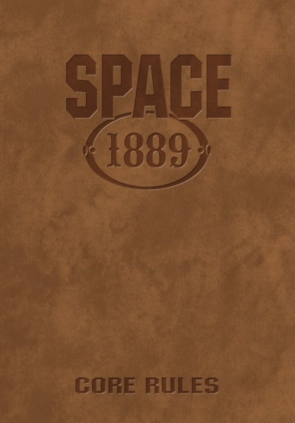 Space: 1889 Core Rulebook - Limited Edition