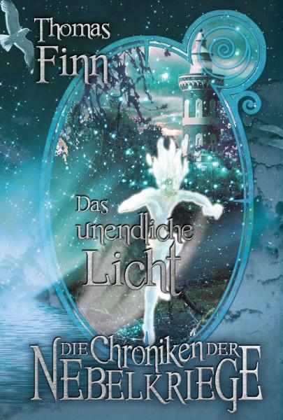 Das unendliche Licht: Die Chroniken der Nebelkriege 2