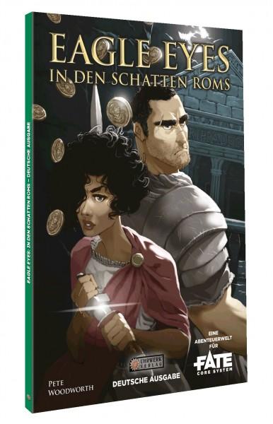 Eagle Eyes: In den Schatten Roms – Eine Fate-Abenteuerwelt
