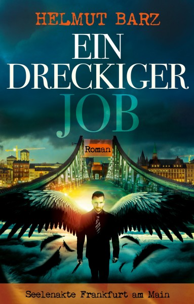 Ein dreckiger Job: Seelenakte Frankfurt am Main