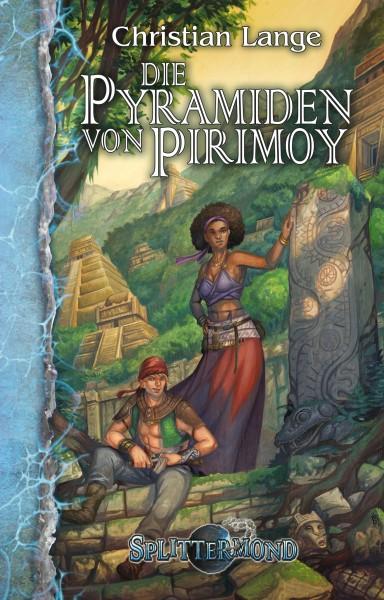 Die Pyramiden von Pirimoy (Splittermond 2)