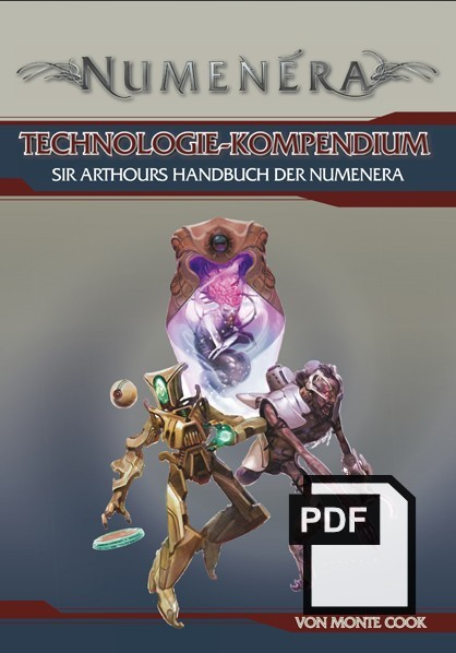 Technologie-Kompendium - Sir Arthours Handbuch der Numenera - PDF